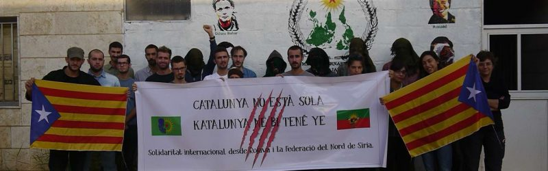 Catalunya is not alone! Solidarity from the Internationalist Commune of Rojava